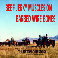 Beef Jerky Muscles On Barbed Wire Bones book cover