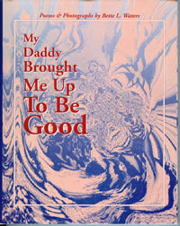 MyDaddy Brought Me Up To Be Good book cover